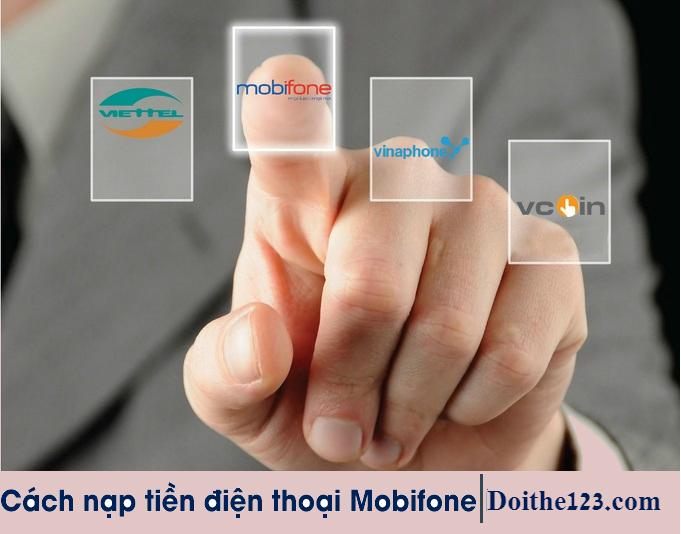 Cách nạp tiền điện thoại Mobifone online tại hệ thống Doithe123.com