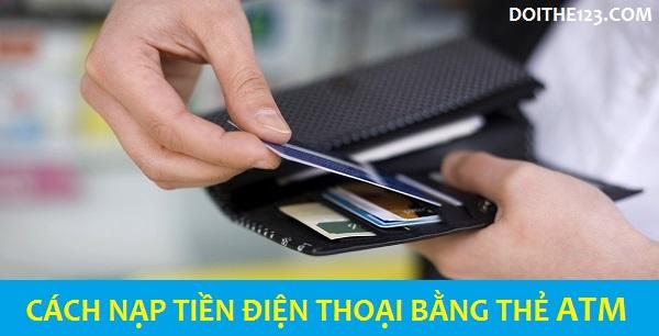 cách nạp tiền điện thoại bằng thẻ atm