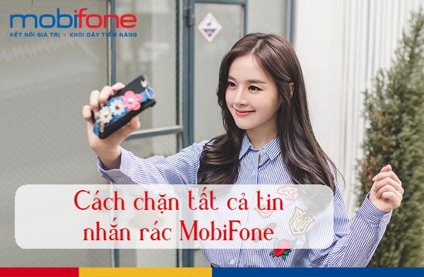 Mách bạn cách chặn tin nhắn rác MobiFone trong 1 nốt nhạc