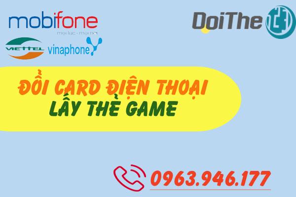 doi-card-dien-thoai-lay-the-game