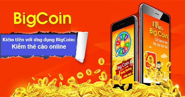Kiếm thẻ cào online với ứng dụng bigcoin