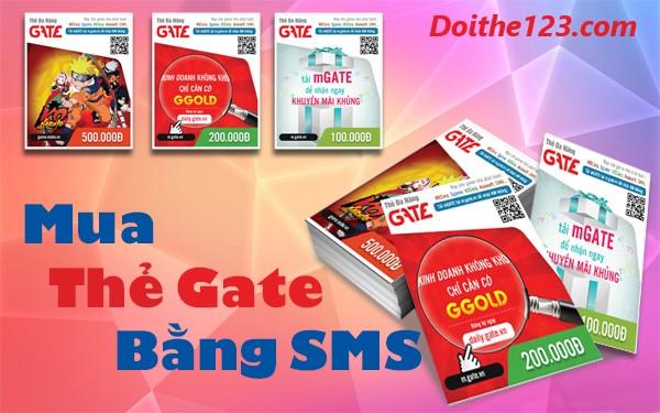 Cách mua thẻ gate bằng sms đơn giản và nhanh chóng nhất